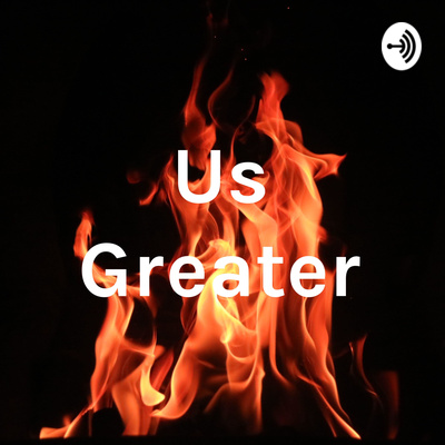 Us Greater