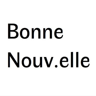 BONNE NOUV.ELLE