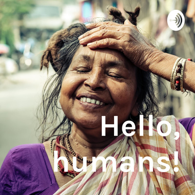 Hello, humans!