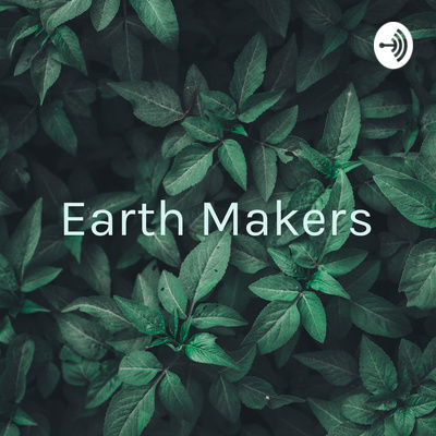 Earth Makers: Sacred Stories & Queer Spaces