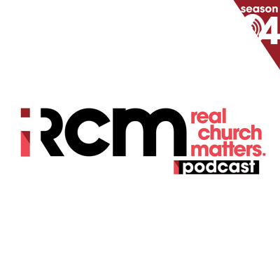 Real Church Matters Podcast