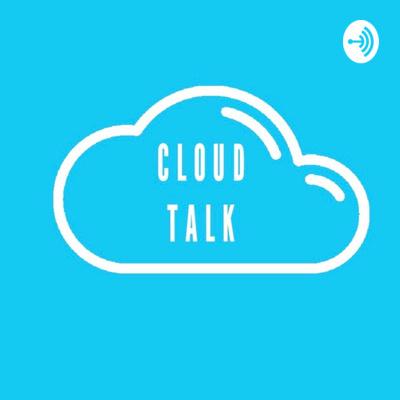 The Cloud Talk Podcast