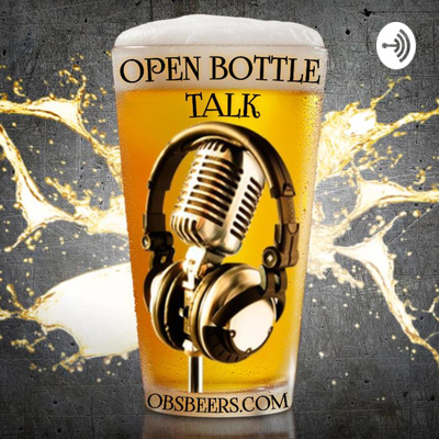 Open Bottle Talk