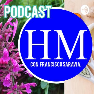 Herbolaria con Francisco Saravia