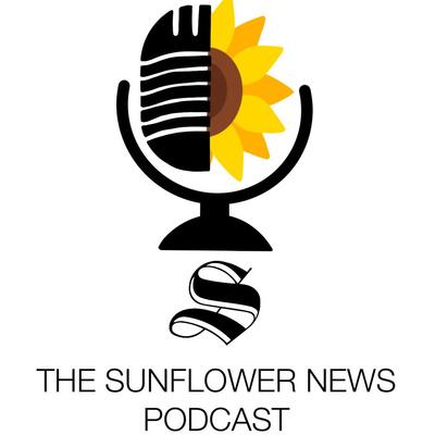The Sunflower News Podcast