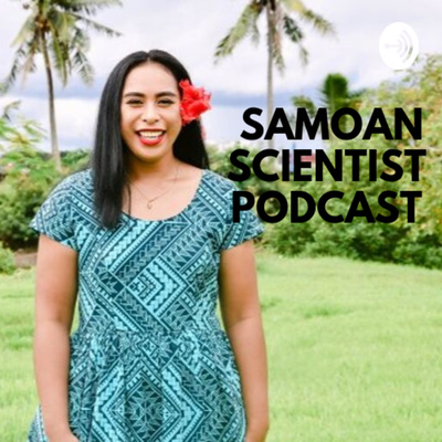Samoan Scientist Podcast