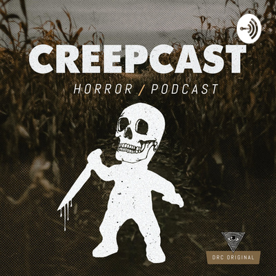Creepcast on Downright Creepy