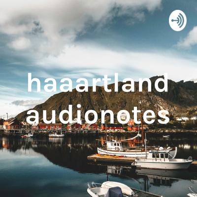haaartland audionotes