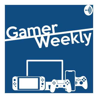 Gamer Weekly