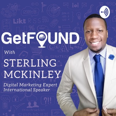 The Get Found Digital Marketing Podcast