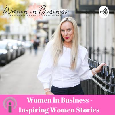 Inspiring Women Stories by Women in Business