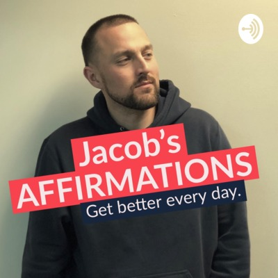 Jacob's Affirmations