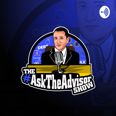 The #AskTheAdvisor Show