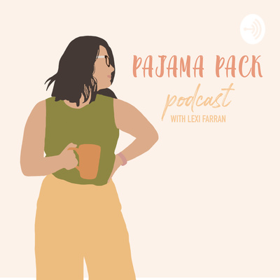 Pajama Pack Podcast