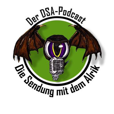Die Sendung mit dem Alrik - Der DSA-Podcast