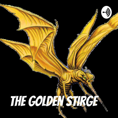 The Golden Stirge - Dungeons & Dragons Podcast