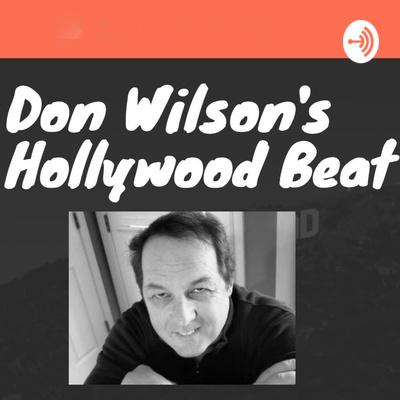 Don Wilson's Hollywood Beat