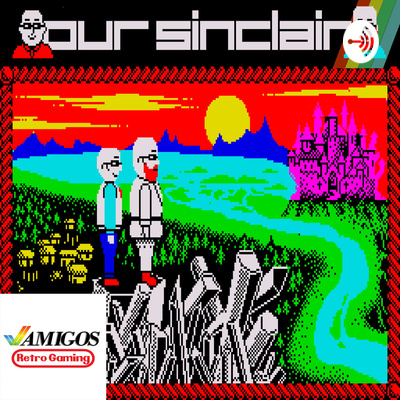Our Sinclair: A ZX Spectrum Podcast