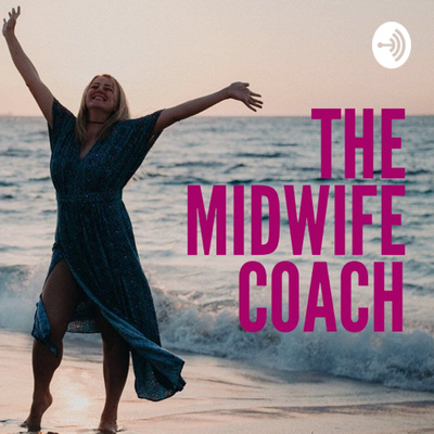 The Midwife Coach