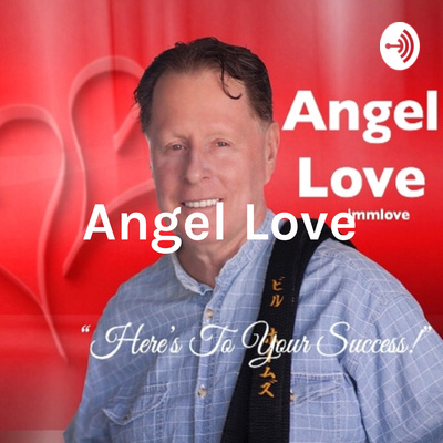 Angel Love: Here's To Your Success
