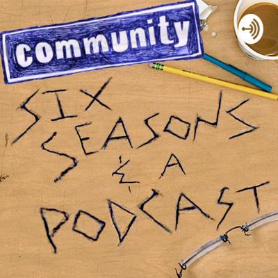 Six Seasons & a Podcast
