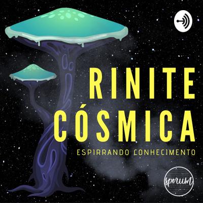 Rinite Cósmica