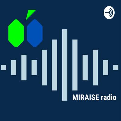 MIRAISE RADIO