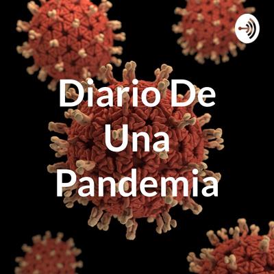 Diario De Una Pandemia