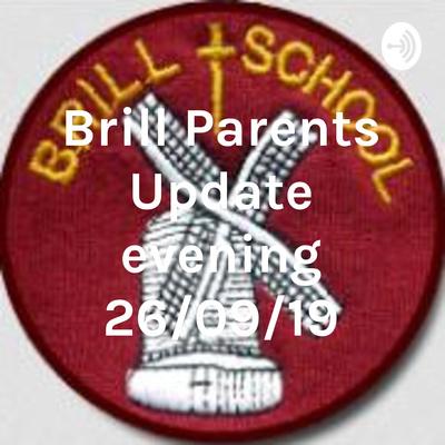 Brill Parents Update evening 26/09/19