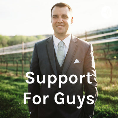 Support For Guys