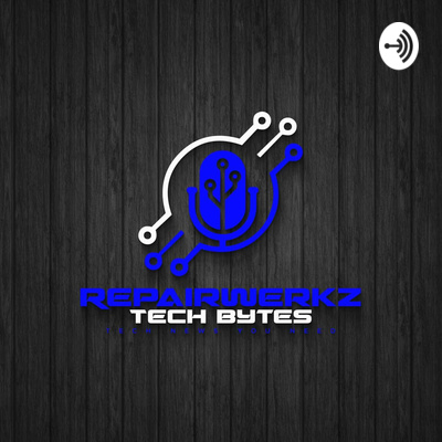 Repairwerkz Tech Bytes