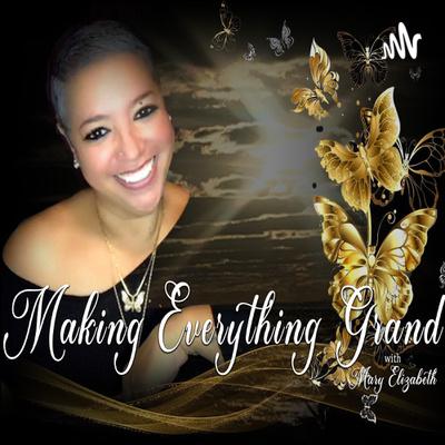 Making Everything Grand