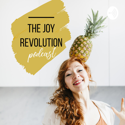 The Joy Revolution