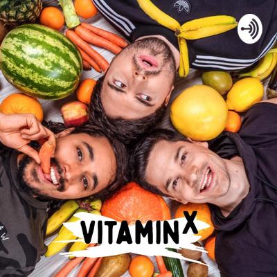 Vitamin X - der Podcast