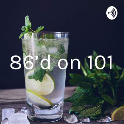 86'd on 101