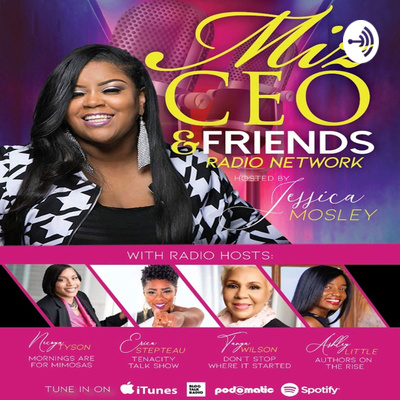 Miz CEO & Friends Radio Network
