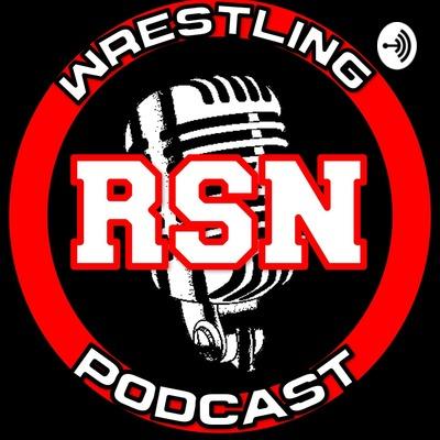RSN Wrestling Podcast