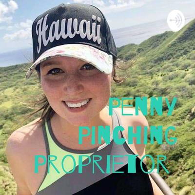 Penny Pinching Proprietor