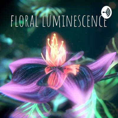 floral luminescence