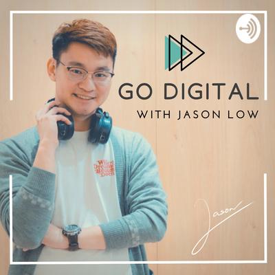 Go Digital with Jason Low