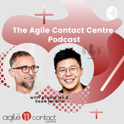 The Agile Contact Centre Podcast