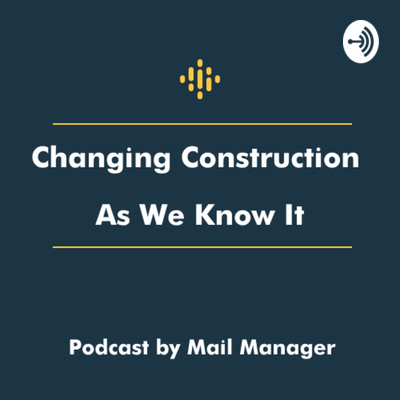 Changing Construction As We Know It