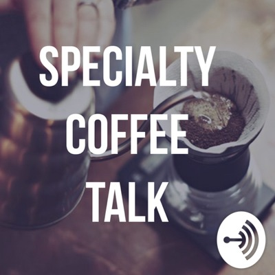 Specialty Coffee Talk