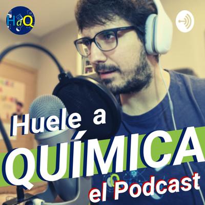 Huele a Química: el Podcast