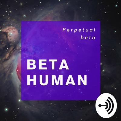 Beta Human