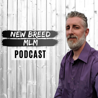 New Breed MLM Podcast