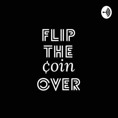 Flip The Coin Over