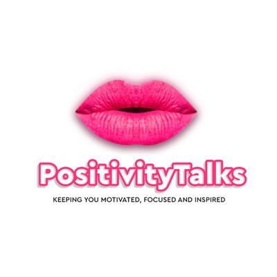 Positivity Talks