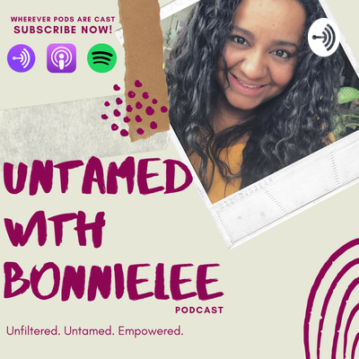 Untamed With Bonnielee Podcast