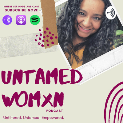 Untamed Womxn Podcast